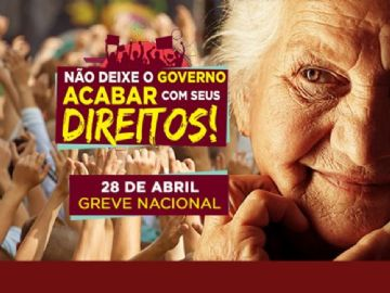 Sindicatos realizam grande ato público contra as reformas do governo nesta sexta (28)